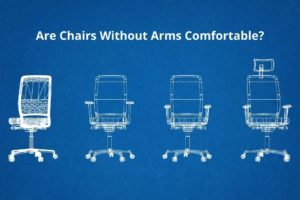 Are Chairs Without Arms Comfortable