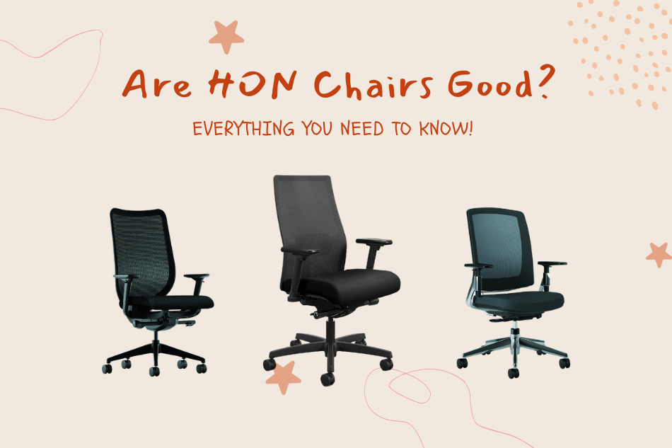 Are HON chairs good