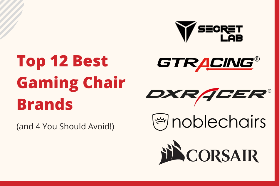 Top 12 Best Gaming Chair Brands